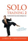 Solo Training 2: The Martial Artist's Guide to Building the Core Cover Image