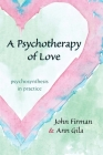 A Psychotherapy of Love Cover Image