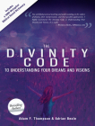 The Divinity Code to Understanding Your Dreams and Visions Cover Image