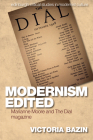 Modernism Edited: Marianne Moore and the Dial Magazine (Edinburgh Critical Studies in Modernist Culture) Cover Image