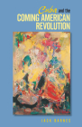 Cuba and the Coming American Revolution Cover Image