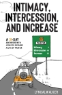 Intimacy, Intercession and Increase: A 31-day adventure with Jesus to explore a life of prayer Cover Image