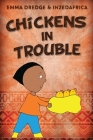 Chickens In Trouble Cover Image
