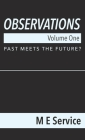 Observations, Volume One: Past Meets the Future? Cover Image