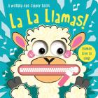 La La Llamas! (Wobbly-Eye Zipper Books) Cover Image