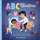 ABC for Me: ABC Bedtime: Fall gently to sleep with this nighttime routine, from A to Zzzz Cover Image