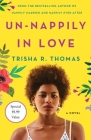 Un-Nappily in Love: A Novel Cover Image