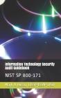 Information Technology Security Audit Guidebook: Nist Sp 800-171 Cover Image