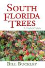 South Florida Trees: A Field Guide Cover Image