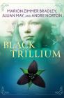 Black Trillium (Saga of the Trillium #1) Cover Image