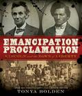Emancipation Proclamation: Lincoln and the Dawn of Liberty Cover Image