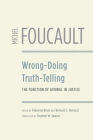 Wrong-Doing, Truth-Telling: The Function of Avowal in Justice Cover Image