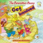 The Berenstain Bears Get Involved (Berenstain Bears Living Lights 8x8) Cover Image