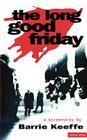 The Long Good Friday (Screen and Cinema) Cover Image