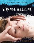 Strange Medicine (Stranger Than Fiction) Cover Image