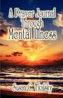 A Prayer Journal Through Mental Illness Cover Image