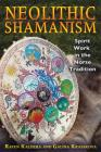Neolithic Shamanism: Spirit Work in the Norse Tradition Cover Image