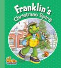 Franklin's Christmas Spirit (Franklin and Friends) Cover Image
