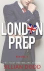 London Prep: Book Two Cover Image