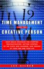 Time Management for the Creative Person: Right-Brain Strategies for Stopping Procrastination, Getting Control of the Clock and Calendar, and Freeing U Cover Image
