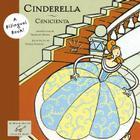 Cinderella/Cenicienta: (Bilangual Disney Book for Girls, Spanish to English Books for Kids, Libros para Ninas) (Bilingual Fairy Tales) Cover Image