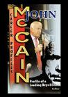 John McCain: Profile of a Leading Republican Cover Image