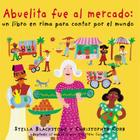 Abuelita Fue Al Mercado a Round-The World Counting Rhyme Cover Image