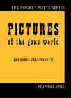 Pictures of the Gone World: 60th Anniversary Edition (City Lights Pocket Poets #1) Cover Image