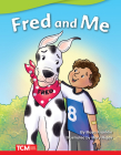 Fred and Me (Fiction Readers) Cover Image
