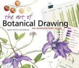 The Art of Botanical Drawing: An Introductory Guide Cover Image