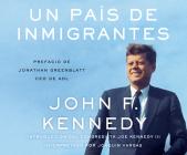 Un País de Inmigrantes (a Nation of Immigrants) Cover Image