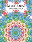 Mindfulness Coloring Book: Mandala flower coloring book Series (Anti stress coloring book for adults, coloring pages for adults) Cover Image