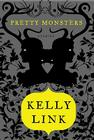 Pretty Monsters: Stories Cover Image