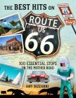 The Best Hits on Route 66: 100 Essential Stops on the Mother Road Cover Image