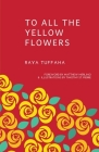 To All the Yellow Flowers Cover Image
