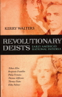 Revolutionary Deists: Early America's Rational Infidels Cover Image