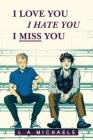 I Love You, I Hate You, I Miss You Cover Image