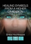 Healing Symbols from a Higher Dimension Cover Image