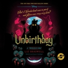 Unbirthday: A Twisted Tale Cover Image