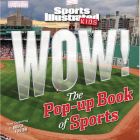 Sports Illustrated Kids WOW! The Pop-Up Book of Sports Cover Image