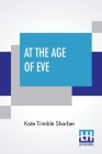 At The Age Of Eve Cover Image