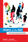 People of the Way: Renewing Episcopal Identity Cover Image