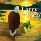 Larry and Bob Cover Image