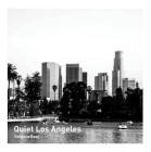 Quiet Los Angeles Cover Image