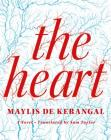 The Heart: A Novel Cover Image