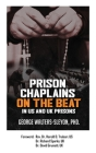 Prison Chaplains on the Beat in US and UK Prisons Cover Image
