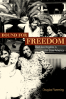 Bound for Freedom: Black Los Angeles in Jim Crow America Cover Image