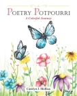 Poetry Potpourri: A Colorful Journey Cover Image