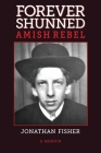 Forever Shunned Amish Rebel Cover Image
