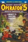Operator 5 #30: Liberty's Suicide Legions Cover Image